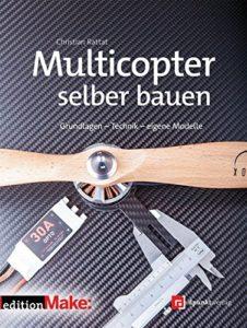 Drohne selber bauen - Multicopter selber bauen
